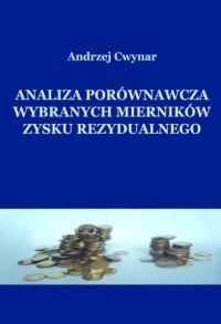 Analiza porównawcza wybranych mierników zysku rezydualnego - okładka książki