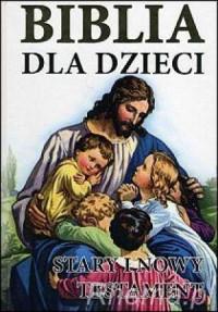 Biblia dla dzieci - ks. Jerzy Banak - okładka książki