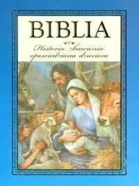 Biblia. Historia zbawienia opowiedziana - Wydawnictwo - okładka książki