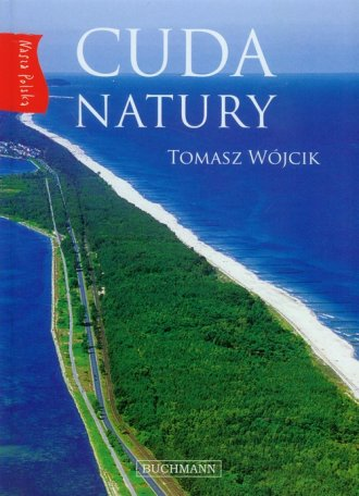 Cuda natury. Nasza Polska - okładka książki