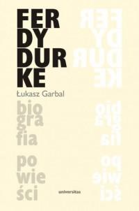 Ferdydurke. Biografia powieści - okładka książki