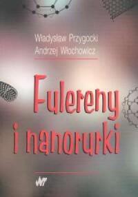 Fulereny i nanorurki - okładka książki