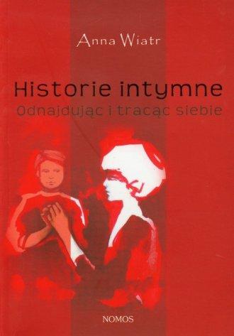 Historie intymne. Odnajdując i - okładka książki