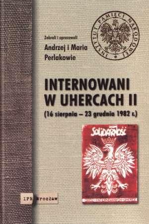 Internowani w Uhercach II (16 sierpnia - okładka książki