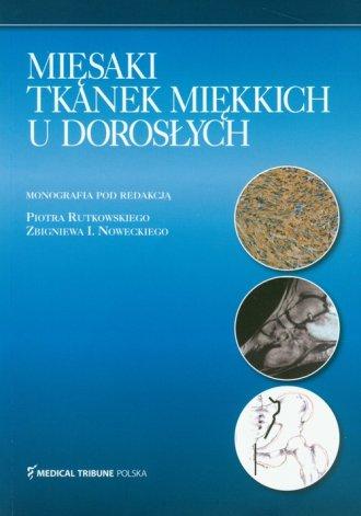 Mięsaki tkanek miękkich u dorosłych - okładka książki