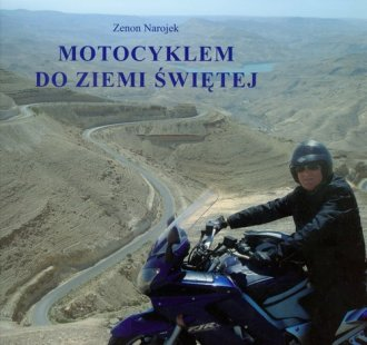 Motocyklem do Ziemi Świętej - okładka książki