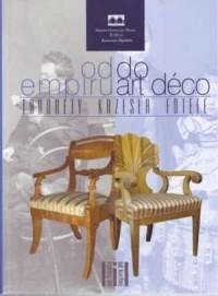Od empiru do art déco. Taborety, krzesła, fotele - okładka książki