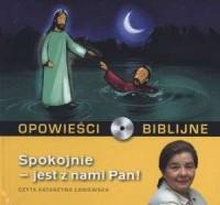 Opowieści biblijne. Tom 10. Spokojnie - jest z nami Pan (CD) - pudełko audiobooku