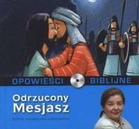 Opowieści biblijne. Tom 18. Odrzucony Mesjasz (CD) - pudełko audiobooku