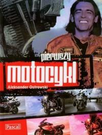 Pierwszy motocykl - okładka książki