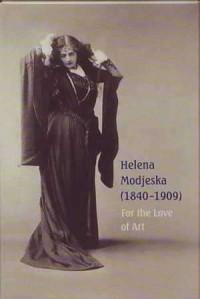 Post cards - Helena Modrzejewska (1840-1909). For the love of art - okładka książki