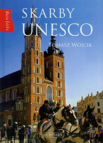 Skarby UNESCO. Nasza Polska - okładka książki