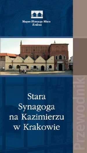 Stara Synagoga na Kazimierzu w - okładka książki