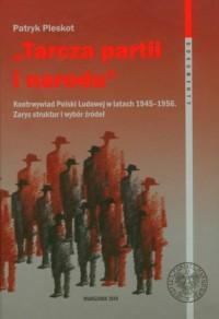 Tarcza partii i narodu. Kontrwywiad - okładka książki
