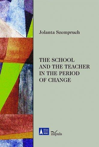 The school and the teacher in the - okładka książki