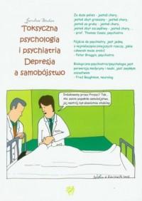 Toksyczna psychologia i psychiatria. Depresja a samobójstwo - okładka książki