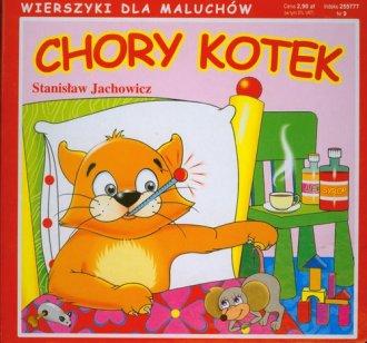 Wierszyki dla maluchów. Chory kotek - okładka książki