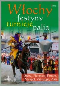 Włochy - festyny, turnieje, palia - okładka książki