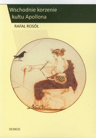 Wschodnie korzenie kultu Apollona - okładka książki