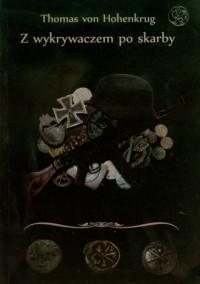 Z wykrywaczem po skarby - okładka książki