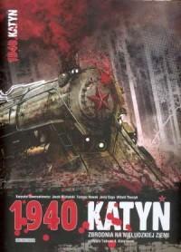 1940 Katyń. Zbrodnia na nieludzkiej ziemi - okładka książki
