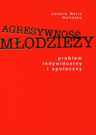 Agresywność młodzieży - okładka książki