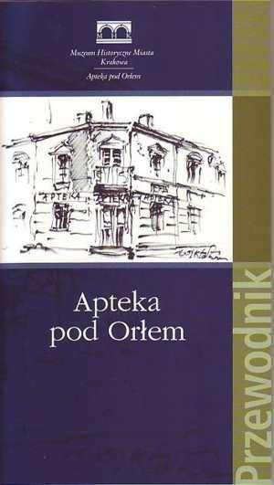 Apteka pod Orłem. Przewodnik - okładka książki