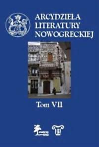 Arcydzieła literatury nowogreckiej. Tom 7 - okładka książki