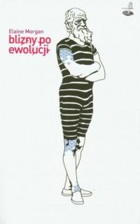 Blizny po ewolucji - Elaine Morgan - okładka książki