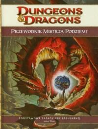 Dungeons & Dragons. Przewodnik Mistrza Podziemi 4.0 - okładka książki
