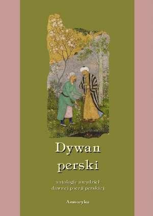 Dywan perski. Antologia arcydzieł - okładka książki