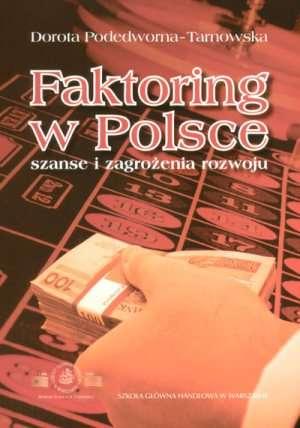 Faktoring w Polsce. Szanse i zagrożenia - okładka książki