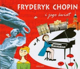 Fryderyk Chopin i jego świat - okładka książki