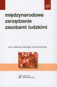 Międzynarodowe zarządzanie zasobami ludzkimi - okładka książki