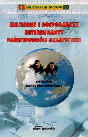 Militarne i gospodarcze determinanty - okładka książki