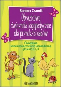 Obrazkowe ćwiczenia logopedyczne dla przedszkolaków - okładka książki