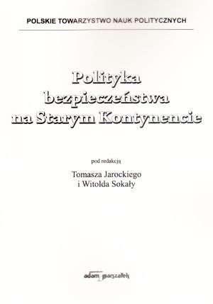 Polityka bezpieczeństwa na Starym - okładka książki