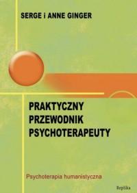 Praktyczny przewodnik psychoterapeuty - okładka książki