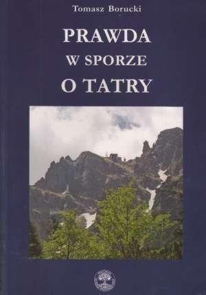 Prawda w sporze o Tatry - okładka książki