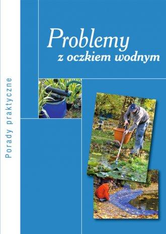 Problemy z oczkiem wodnym - okładka książki