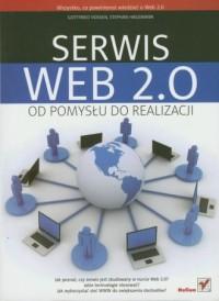 Serwis Web 2.0. Od pomysłu do realizacji - okładka książki