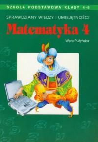 Sprawdziany wiedzy i umiejętności. Matematyka. Klasa 4-6. Szkoła podstawowa - okładka książki