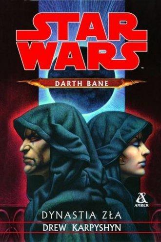 Star Wars. Darth bane. Dynastia - okładka książki