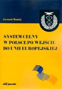 System celny w Polsce po wejściu - okładka książki