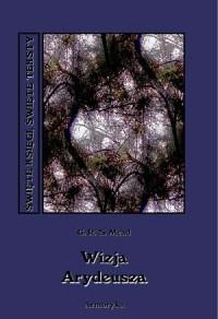 Wizja Arydeusza. Seria: Święte księgi, święte teksty - okładka książki
