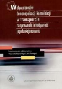 Wpływ procesów demonopolizacji - okładka książki