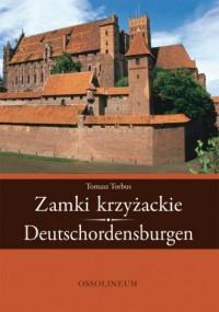 Zamki krzyżackie / Deutschordensburgen - okładka książki