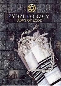 Żydzi łódzcy / Jews of Łódź - okładka książki