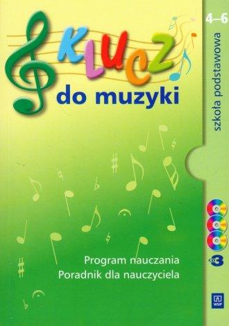 podr�cznik -  Klucz do muzyki. Klasa 4 6. Szko�a podstawowa. Program nauczania. Poradnik dla nauczyciela (+ 3 CD) - Katarzyna Jak�bczak Dr��ek