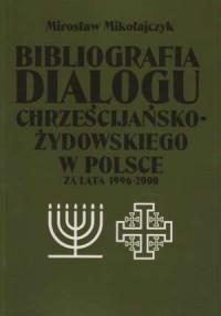 Bibliografia dialogu chrześcijańsko-żydowskiego - okładka książki